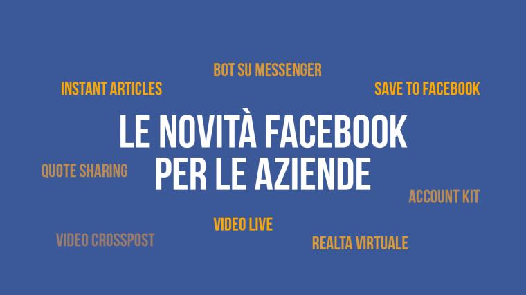 9 novità di Facebook utili per aziende, brand e marketer