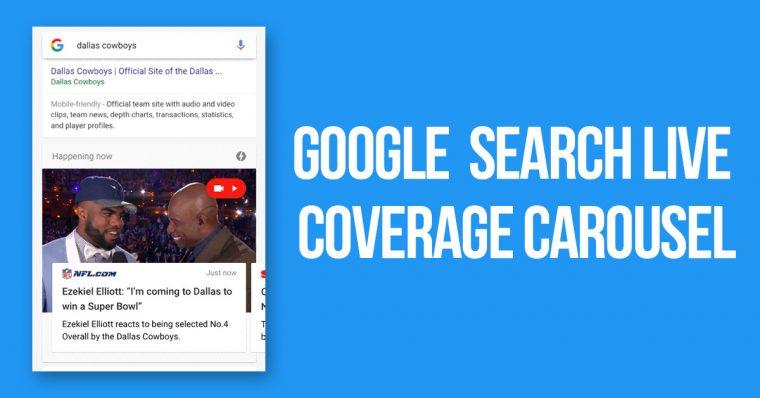 Google Search Live Coverage Carousel