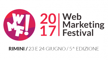 Web Marketing Festival 2017 dal 23 al 24 giugno a Rimini