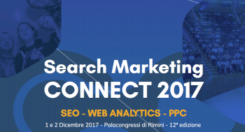 Search Marketing Connect 2017 — 2 giornate di SEO, Web Analytics e PPC
