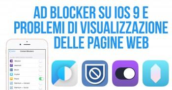 Perché verificare che il tuo sito superi il test degli Ad Blocker su iOS 9